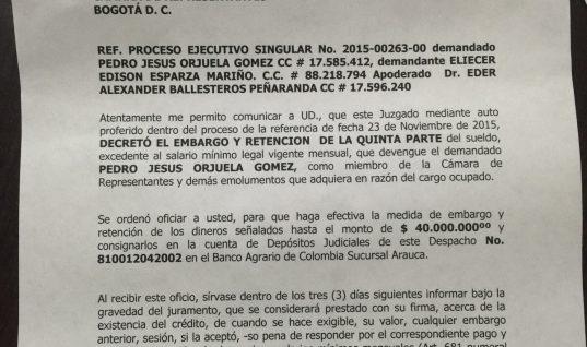 Por deuda le embargaron sueldo al Representante, Pedro Orjuela. Debe más de 20 millones de pesos.
