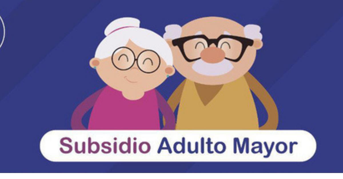 SUBSIDIO DEL PROGRAMA ADULTO MAYOR, SE PODRÁ RECLAMAR DESDE EL 1 DE OCTUBRE